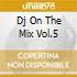 DJ ON THE MIX VOL.5