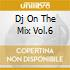 DJ ON THE MIX VOL.6