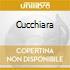 CUCCHIARA