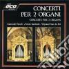 Concerto Per 2 Organi