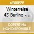 WINTERREISE 45 BERLINO - ANDERS P.