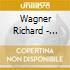 Wagner Richard - Tristano E Isotta (1865) (3 Cd)