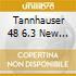 TANNHAUSER 48 6.3 NEW YORK