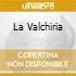 LA VALCHIRIA