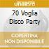 70 Voglia Disco Party