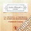 La Musica A Cremona Al Tempo Di Monteverdi