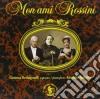 Gioacchino Rossini - Mon Ami Rossini