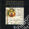 GAUDEAMUS... AGATHAE