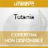 TUTANIA