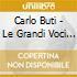 Carlo Buti - Le Grandi Voci Della Canzone Italiana