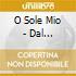 O Sole Mio - Dal Metropolitan Di N.Y.