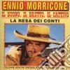 Ennio Morricone - Il Buono, Il Brutto, Il Cattivo / La Resa Dei Conti