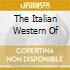 THE ITALIAN WESTERN OF