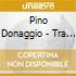 Pino Donaggio - Tra Due Mondi Ost