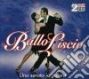 BALLO LISCIO/UNA SERATA IN BALERA2CD