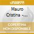Mauro Cristina - Incjant