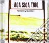 Aca Seca Trio - La Musica Y La Palabra