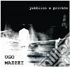 Ugo Mazzei - Pubblico E Privato
