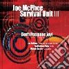 Mcphee Survival U. I - Don't Postpone Joy!