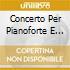 CONCERTO PER PIANOFORTE E ORCHESTRA N.3