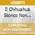 IL CHIHUAHUA STORICO NON HA...