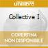 COLLECTIVE I