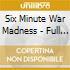 Six Minute War Madness - Full Fathom Six