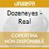 Dozeneyes - Real
