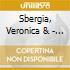 Sbergia, Veronica & - Veronica & The Red Wine Serenades