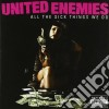 United Enemis - All The Sick Things We Do