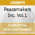 PEACEMAKERS INC. VOL.1