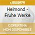 Helmond - Fruhe Werke