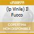 (LP VINILE) IL FUOCO