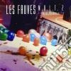Les Fauves - Nalt 2 - Liquid Modernity