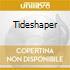 TIDESHAPER