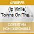 (LP VINILE) TOWNS ON THE MOON