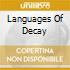 LANGUAGES OF DECAY