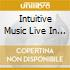 INTUITIVE MUSIC LIVE IN COLOGNE