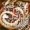 Zen Circus / Brian Ritchie - Villa Inferno
