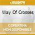 WAY OF CROSSES