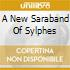 A NEW SARABAND OF SYLPHES