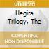HEGIRA TRILOGY, THE