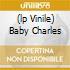 (LP VINILE) BABY CHARLES