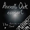 Ancient Oak Consort - Acoustic Resonance Of The Soul, The