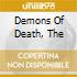 DEMONS OF DEATH, THE