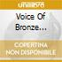 VOICE OF BRONZE PRELUDES A SONG, THE