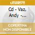 CD - VAZ, ANDY - REPETITIVE MOMENT LAST FOREVER...
