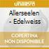 Allerseelen - Edelweiss