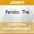 PANDOR, THE