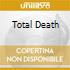 TOTAL DEATH